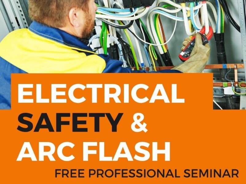 Electrical Safety and Arc Flash Training Seminar
